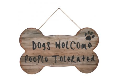 Wall Sign - Dogs Welcome, People Tolerated